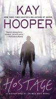 Hostage: A Bishop/Special Crimes Unit Novel (A Bishop/SCU Novel) by Kay Hooper