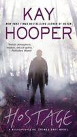 Hostage: A Bishop/Special Crimes Unit Novel (A Bishop/SCU Novel) by Kay Hooper