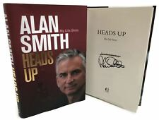 Signed Book - Heads Up: My Life Story by Alan Smith First Edition 1st Print