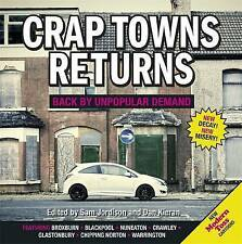 Crap Towns Returns: Back by Unpopular Demand by Sam Jordison, Dan Kieran...