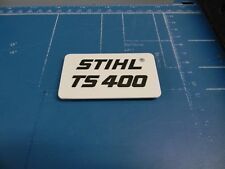 Name Tag Model Plate For Stihl Cutoff Saw Ts400 # 4223 9671500 - Up132