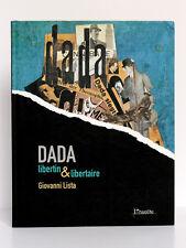 Dada libertin & libertaire. Giovanni LISTA. L'insolite 2005. DÉDICACE.