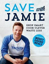 Save With Jamie by Jamie Oliver Book The Fast Free Shipping