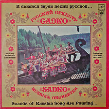 SADKO RUSSIAN ORCHESTRA; Sounds of Russian Song Are...M1992LP IMP AUTOGRAPHED?