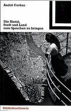Die Kunst, Stadt und Land zum Sprechen zu bringen (Bauwelt Fundamente) (German E