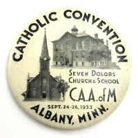 Vintage Albany Minnesota 1933 Catholic Convention Souvenir Button