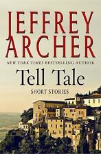 Tell Tale: Short Stories  by Jeffrey Archer (2017) Hardcover