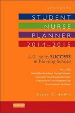 Saunders Student Nurse Planner, 2014-2015: A Guide to Success in Nursing School,