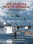 Air Arsenal North America: Purchases & Lend-lease, Aircraft for the Allies 1938