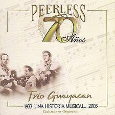 Trio Guayacan : 70 Anos Peerless Una Historia Musical CD