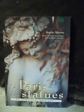Masson / Rémy. LE PARIS DES STATUES. UN ITINÉRAIRE POÉTIQUE...  ( sculpture )