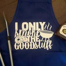 I Only Smoke The Good Stuff Apron, Grill, Smoker, Gifts for Him NEW