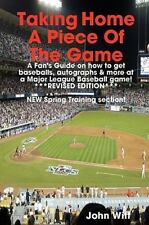 Taking Home a Piece of the Game : A Fan's Guide on How to Get Cool Stuff at a...