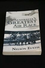 Nelson Eustis - Australia's Greatest Air Race first uk-australia flight
