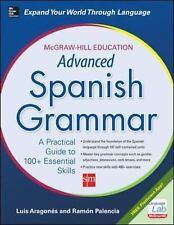McGraw-Hill Education Advanced Spanish Grammar, Palencia, Ramon, Aragones, Luis