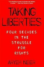 Taking Liberties: Four Decades in the Struggle for Rights (Paperback or Softback