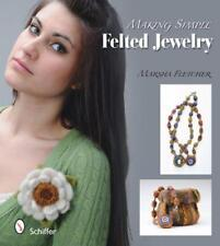 Making Simple Felted Jewelry by Marsha Fletcher | Paperback Book | 9780764335709