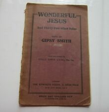 Hymn Book WONDERFUL JESUS And 32 other Solos Sung by Gipsy Smith Epworth (EPH)