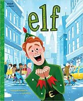 Elf: The Classic Illustrated Storybook by Kim Smith, Paperback Pop Classics Book
