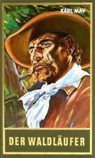 Der Waldläufer von Karl May (1959, gebunden) Band 70 der gesammelten Werke