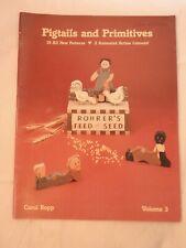 Pigtails & Primitives Volume 3 - Carol Ropp folk art tole painting pattern