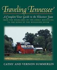 Traveling Tennessee: A Complete Tour Guide to the Volunteer State from the Highl