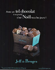 PUBLICITE ADVERTISING  2012   JEFF DE BRUGGES   chocolats Belges