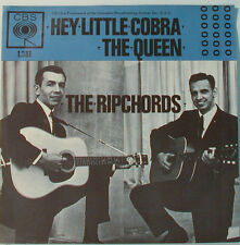 """THE RIPCHORDS - HEY LITTLE COBRA - THE QUEEN   -  7"""" SINGLE (F496)"""
