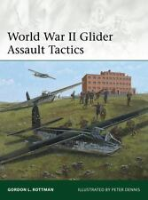 World War II Glider Assault Tactics by Gordon Rottman (2014, Paperback)