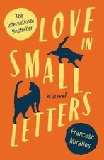Love in Small Letters - New Book Francesc Miralles