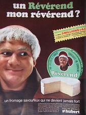 PUBLICITÉ 1967 FROMAGE LE RÉVÉREND DE ST HUBERT - MOINE - ADVERTISING