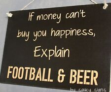 Football Beer & Happiness Sign -  Aussie Rules Rugby Union League NFL Soccer etc