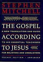 Gospel According to Jesus : Pocket Edition Paperback Stephen Mitchell