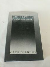 Monolithos Poems, 1962 And 1982 Jack Gilbert 1st Printing 1982 Signed
