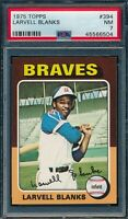 1975 Topps Set Break # 394 Larvell Blanks PSA 7 *OBGcards*