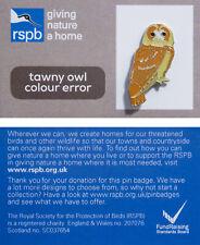 RSPB Pin Badge | tawny owl colour error GNAH (00953)