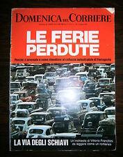 DOMENICA DEL CORRIERE # Anno 71 - N.33 - 19 Agosto 1969 - Settimanale Ferragosto