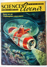 SCIENCES ET AVENIR 8/1959; L'Hélicoptère sous-marin/ L'homme de Grosseto