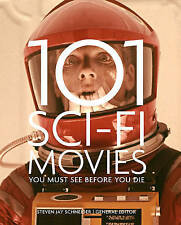 101 Sci-Fi Movies You Must See Before You Die,,New Book mon0000115319