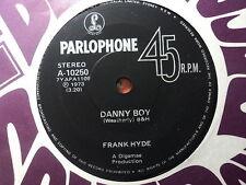 """Frank Hyde """"Danny Boy"""" CLASSIC Oz 7"""""""