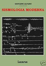 SISMOLOGIA MODERNA - ALFANO (ANASTATICA MANUALI HOEPLI)