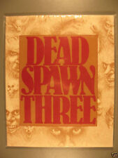 DEAD SPAWN THREE, Gene Day, Thomas Canty, Hansen & more