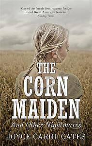 The Corn Maiden: And Other Nightmares, Very Good, Hardcover