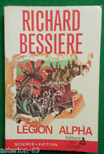 LEGION ALPHA RICHARD BESSIERE EDITIONS DU TRIANGLE