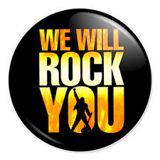 "We Will Rock You 25mm 1"" Pin Badge Button Ben Elton Freddie Mercury Queen 2"