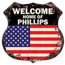 BP-0290 WELCOME HOME OF PHILLIPS Family Name Shield Chic Sign Home Decor Gift