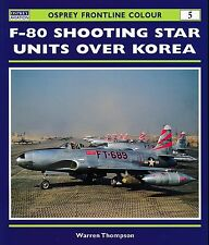 F-80 Shooting Star Units over Korea - (Osprey Frontline Colour 5) - New Copy