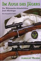 Im Auge des Jägers (Buch) Scharfschütze Sepp Allerberger, 3. Gebirgs-Division