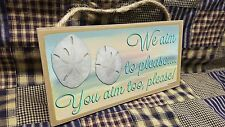 "We Aim To Please You Aim Too Sand Dollar 5"" x 10 Bath SIGN Bathroom Wall Plaque"