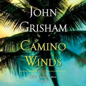 John Grisham CAMINO WINDS Unabridged CD *NEW* FAST Ship!
